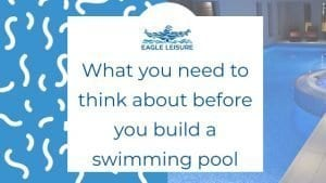 what you need to think about before installing a swimming pool