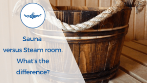 difference between a sauna and steam room