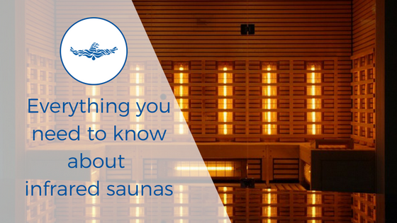 Everything you need to know about infrared saunas