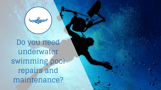 Do you need underwater swimming pool repairs and maintenance?