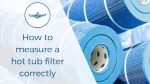 how to measure a hot tub filter
