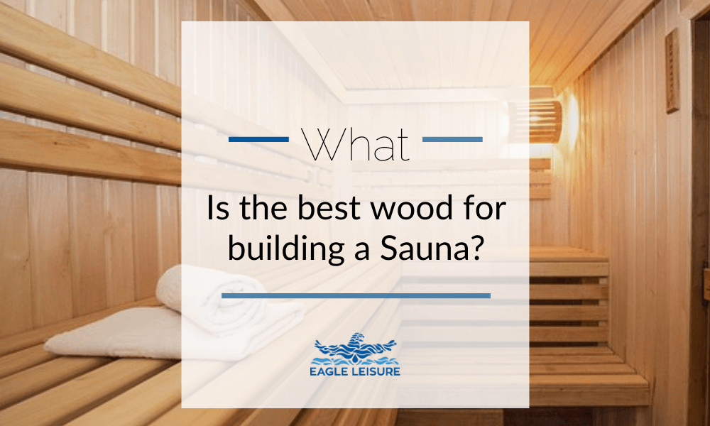 best wood for building sauna